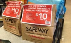 Join Safeway in the fight against hunger this holiday season by purchasing a $10 bag of food of our most-needed items at the register.