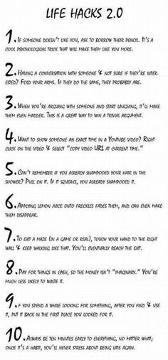 Life Hacks 2.0: Ten little tips for success of various kinds. Except...who in the hell can't remember if they washed their hair or not?