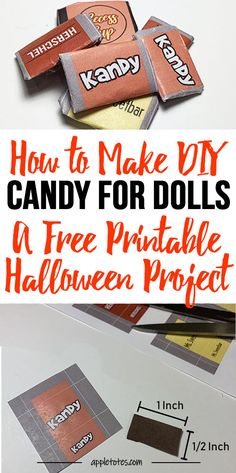DIY Doll Candy Tutorial with FREE Printable Included - Make Your Own Halloween Candy for Dolls! Halloween Sewing, Halloween Doll, Halloween Projects, Halloween Candy, Cool Diy Projects, Halloween Makeup, Sewing Patterns Girls, Bag Patterns To Sew, Doll Crafts