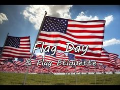 Flag Day and Flag Etiquette