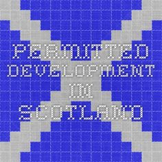 Permitted Development in Scotland
