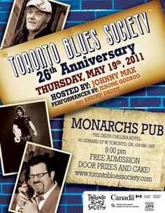 Toronto Blues Society 26th Anniversary featuring Johnny Max, Jerome Godboo and Shrimp Daddy at Monarch's Pub - Design by Janine Stoll Media - www.janinestollmedia.com