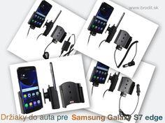 Nové držiaky do auta pre Samsung Galaxy S7 edge. Pasívny držiak Brodit pre pevnú montáž v aute, aktívny s CL nabíjačkou, s USB alebo s Molex konektorom.
