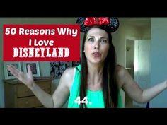 50 Reasons Why I Love Disneyland