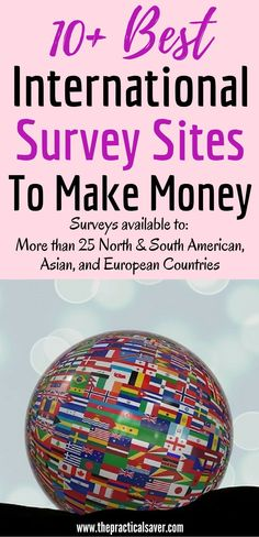 High-paying International survey sites to make extra money.The list includes survey from Australia, Canada, Korea, Indonesia, and other countries. Also include countries from Latin or South and North America, Europe, and Asia. This survey or side hustle may or will help you earn extra money you can use to pay for bills, investments, education, debt, and other finance-related matters. #european #international #asian #free