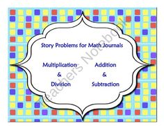 Worksheets Mathematical Story About  Addition,subtraction,multiplication And Division addition and subtraction story problems for math journals multiplication division bundle problems