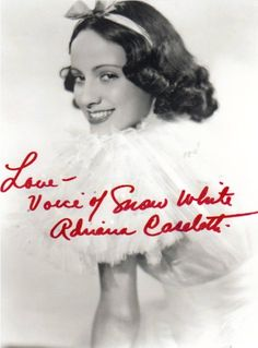"Adriana Caselotti; voice of Snow White in ""Snow White & the Seven Dwarfs"" (1937)"