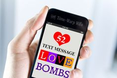 52 Love Bombs. Cute text messages to send to your husband. app, real estat, customer experience, news, social media, mobiles, mobil market, blog, email market