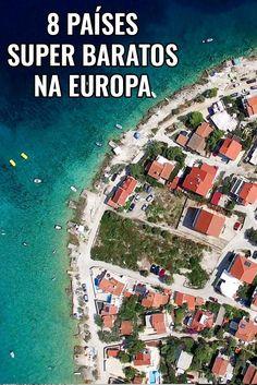8 países baratos na Europa, eurotrip, mochilão, leste europeu, Croácia, Grécia, Turquia, ilhas, praias paradisíacas