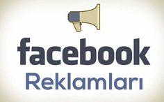 Facebook Reklamı Nasıl Oluşturulur?