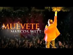 Muévete - Marcos Witt (Sobrenatural) - YouTube