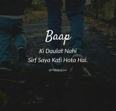 Trueee ever Love you so much dad.my love ❤❤❤ Papa Quotes, Love My Parents Quotes, Mom And Dad Quotes, I Love My Parents, Father Quotes, True Quotes, Funny Quotes, Gurbani Quotes, Allah Quotes