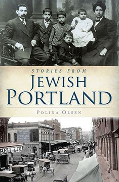 Stories from Jewish Portland (American Heritage OR)