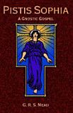 The Pistis Sophia, by GRS Mead, a gnostic scripture, interesting blend of ideas of Jesus Mary Magdalene and Re-incarnation......open minds needed