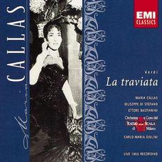 """La  Traviata de  María Callas con Giulini del año 1955 parece  inapelable.  También tienen mucho que decir al respecto Muti, Scotto,  Kraus...Es la ópera más representada. Casi cabría añadir que no por ello  cosa facilona. Llena de la mejor música de  comienzo a  fin me quedo con el  """"Addio del passato"""""""