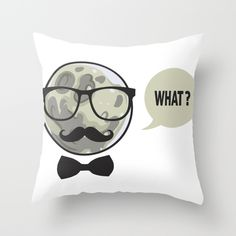 Buy What !!! by mr0frankenstein as a high quality Throw Pillow. Worldwide shipping available at Society6.com. Just one of millions of products available.