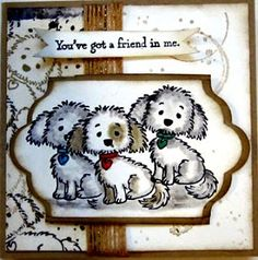 Crafty Maria's Stamping World: Belle and Friends - Card 2 You've Got a Friend in Me