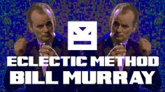 Bill Murray clips strung together artfully by Eclectic Method http://www.eclecticmethod.net