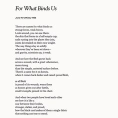 "Marvel at the strength of relationships and love with Jane Hirshfield's poem ""For What Binds us"" on your anniversary."