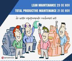 Formação especializada no domínio da Manutenção: PG Lean Maintenance (elearning, 160 hrs em elearning) e Total Productive Maintenance (30 hrs em elearning). Saiba mais em: http://www.cltservices.net/formacao-clt/modalidade-presencial-e-ou-a-distancia-e-blearning/pos-graduacao-lean-maintenance