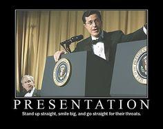 Stephen Colbert annihilated G.W. Bush at that White House Correspondent's dinner.