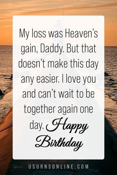 Happy heavenly birthday, Dad! My loss was heaven's gain, Daddy. But that doesn't make this day any easier. I love you and can't wait to be together again one day. Wishing Someone Happy Birthday, Happy Heavenly Birthday, Funeral Eulogy, Service Ideas, Grief Loss, Words Of Comfort, Memories Quotes, Sympathy Gifts, Memorial Gifts