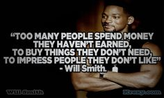 Google Image Result for http://krexy.com/wp-content/uploads/2012/04/Will-Smith-Quotes-too-many-krexy.jpg