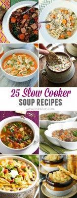 25 Best Slow Cooker Soup Recipes