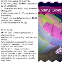 Never ending dryer sheets. Homemade!