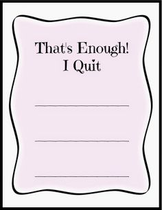 I Quit card for kids who want to quit a behavior.......