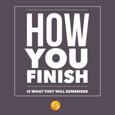 Finish Strong Quotes Running Slow And Finishing Strong  Pinterest  Motivation Running