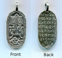 "charm  - Modeled from the Lillbjärs picture stone found in Stenkyrka, Gotland, Sweden, the inscription on the back is Frigga's blessing to Odin ""Unharmed go forth, Unharmed return, Unharmed safe home"""