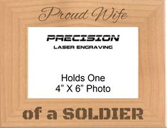 Proud Wife of a Soldier Engraved Wood Picture Frame - 4x6 5x7, Military Gift, Veteran Gift, Birthday Gift by PrecisionLaserNC on Etsy Engraved Picture Frames, Wood Picture Frames, Picture On Wood, New Grandma, Grandmother Gifts, Nana Gifts, Gifts For Dad, Granny Gifts, Picture Engraving