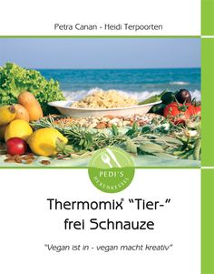 veganes Kochbuch für den Thermomix...