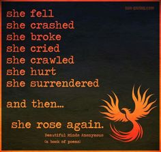 and then She Rose Again ༺♡༻
