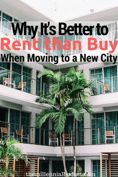 Why It's Better to Rent than Buy When Moving to a New City | The Rent vs Buy…