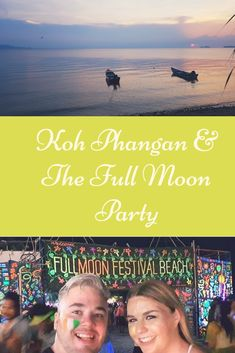 Koh Phangan and The Full Moon Party - The Neverending Honeymoon Full Moon Party, Mini Bus, Koh Phangan, How To Get Sleep, Online Tickets, Far Away, We The People, The Locals, Just Go