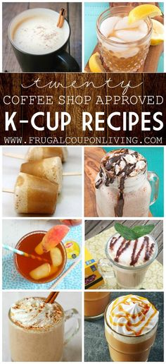 Round-up of our favorite K-Cup Recipes, think outside the cup. Dessert, Coffees, Sweet Drinks and More on Frugal Coupon Living..