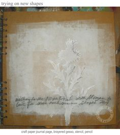 Thistles, gesso, craft paper journal page, pencil, and stencil.