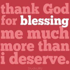 grateful. thank God for blessing me much more than i deserve. #grace #Godsblessings #faith