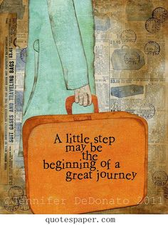 Beginning of a great journey | Inspirational Quotes