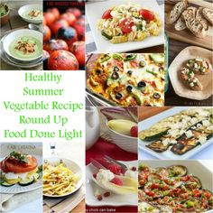 Got to try these! Healthy Summer Vegetable Round Up www.fooddonelight.com