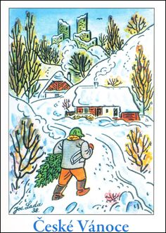 Josef Lada - Vánoce - pohlednice - Se stromečkem 1938 ... Children's Book Illustration, Childrens Books, Decoupage, Christmas Cards, Retro, Advent, Art, Woodworking, Children's Books