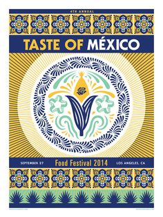 4th Annual TASTE OF MEXICO Food Festival