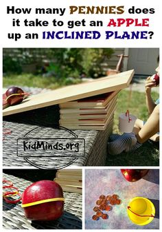 How many pennies does it take to get an apple up an inclined plane?  Simple…