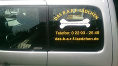 Fahrzeugbeschriftung für das B.A.R.F. - Lädchen von Claudia Schmidt in Nümbrecht - Niederbröl