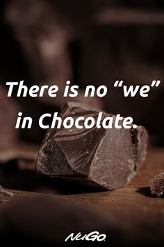 Food Quotes, Bff Quotes, Cute Quotes, Funny Quotes, Friend Quotes, Guy Friendship Quotes, Funny Friendship, Chocolate Lovers Quotes, I Love Chocolate