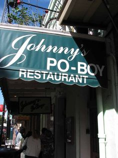 Johnny's Po-Boy. The French Quarter.
