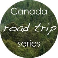 The Lemon Hive: Canada Road Trip - How to drive across Canada, romantic road trips and what to see and do.