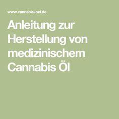 Anleitung zur Herstellung von medizinischem Cannabis Öl